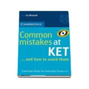 Common Mistakes at KET - And How to Avoid Them (Liz Driscoll)
