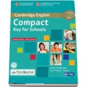 Compact Key for Schools Student's Book without Answers with CD-ROM with Testbank (Emma Heyderman)