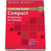 Compact Preliminary for Schools Teacher's Book - Amanda Thomas and Sue Elliott