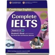 Complete IELTS Bands 6. 5-7. 5 Student s Pack (Student s Book with Answers with CD-ROM and Class Audio CD) - Guy Brook-Hart, Vanessa Jakeman