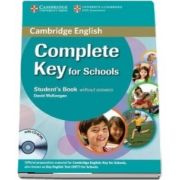Complete Key for Schools Student s Pack (Student's Book without Answers with CD-ROM, Workbook without Answers with Audio CD) - David McKeegan, Sue Elliott, Emma Heyderman