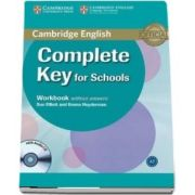 Complete Key for Schools Workbook without Answers with Audio CD - Sue Elliott, Emma Heyderman