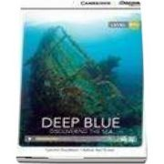Deep Blue - Discovering the Sea Intermediate Book with Online Access - Nathan Paul Turner, Caroline Shackleton