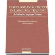 Discourse and Context in Language Teaching: A Guide for Language Teachers - Elite Olshtain, Marianne Celce-Murcia