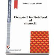 Dreptul individual al muncii de Radu Stefan Patru