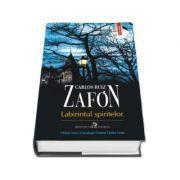 Labirintul spiritelor de Carlos Ruiz Zafon - Ultimul roman al tetralogiei Cimitirul Cartilor Uitate
