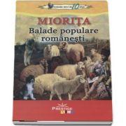 Miorita - Balade populare romanesti - Colectia elevi de 10 plus