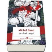 Nuferi negri de Michel Bussi (Traducere din limba franceza si note de Madalin Rosioru)