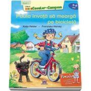 Paula invata sa mearga pe bicicleta - Nivelul I - 5-6 ani - Katja Reider