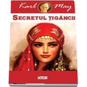 Secretul tigancii de Karl May