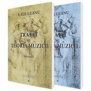 Set - Tratat de teoria muzicii, volumul I si volumul II - Victor Giuleanu