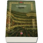 Teatru - I. L. Caragiale (Biblioteca scolarului)