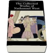 The Collected Works of Nathanael West (Nathanael West)
