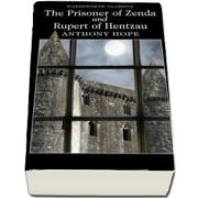 The Prisoner of Zenda and Rupert of Hentzau (Anthony Hope)