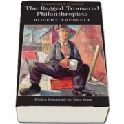 The Ragged Trousered Philanthropists (Robert Tressell)