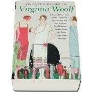 The Selected Works of Virginia Woolf (Virginia Woolf)