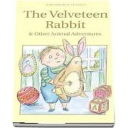 The Velveteen Rabbit and Other Animal Adventures (Margery Williams Bianco)