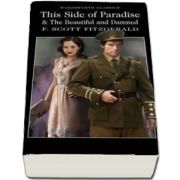 This Side of Paradise and The Beautiful and Damned (F. Scott Fitzgerald)