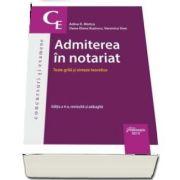 Admiterea in notariat - Teste grila si sinteze teoretice. Editia a 4-a revizuita si adaugita, Adina R. Motica, Hamangiu