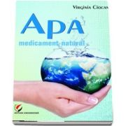Apa. Medicament natural - Virginia Ciocan