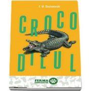 Crocodilul - Fiodor M. Dostoievski
