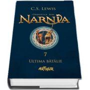 Cronicile din Narnia - Volumul VII. Ultima batalie de C. S. Lewis