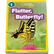 Flutter, Butterfly! - Shelby Alinsky