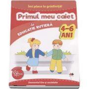 Imi place la gradinita - Primul meu caiet de educatie rutiera, 4-6 ani. Domeniul Om si societate (Colectia Copilul Destept)
