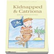 Kidnapped and Catriona de Robert Louis Stevenson