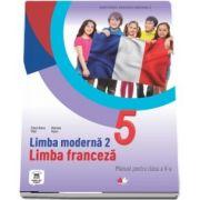 Limba Franceza, limba moderna 2, manual pentru clasa a V-a. Contine si editia digitala - Elena Raisa Vlad