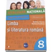 Limba si literatura romana, Teste pentru Evaluarea Nationala, clasa a VIII-a. Conform programei in vigoare - Colectia Elevul Destept