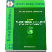 New Mastering English For Economics de Diana Eugenia Ioncica (Business English Essentials)