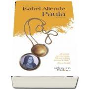 Isabel Allende, Paula - Editia a V-a, Traducere de Cornelia Radulescu
