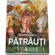 Pazitorii Pragului la Patrauti - Gabriel Dinu Herea