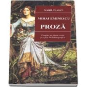 Proza, Mihai Eminescu. Colectia, marii clasici