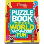 Puzzle Book What in the World: Brain-Tickling Quizzes, Sudokus, Crosswords and Wordsearches