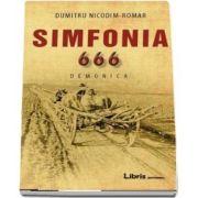Simfonia 666, Demonica - Dumitru Nicodim Romar