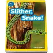 Slither, Snake! - Shelby Alinsky