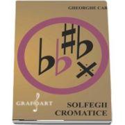 Solfegii cromatice de Gheorghe Carp