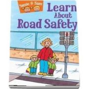Susie and Sam learn about road safety - Judy Hamilton