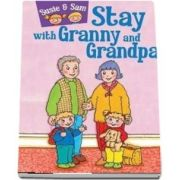 Susie and Sam stay with granny and grandpa - Judy Hamilton