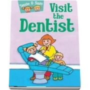 Susie and Sam Visit the Dentist - Judy Hamilton