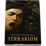 Terrarium de Mircea Doreanu