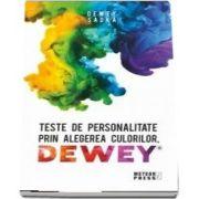 Teste de personalitate prin alegerea culorilor - Sadka Dewey