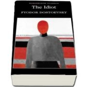 The Idiot de Fyodor Dostoyevsky