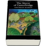 The Mayor of Casterbridge - Thomas Hardy