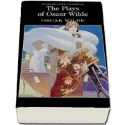 The Plays of Oscar Wilde, Oscar Wilde, Wordsworth Editions