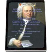 Tratat de contrapunct vocal si instrumental. Contrapunctul vocal al Barocului, volumul II - Stilul Bachian de Liviu Comes