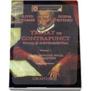 Tratat de contrapunct vocal si instrumental. Contrapunctul vocal al Renasterii, volumul I - Stilul Palestrinian