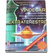 Vindecari ce au fost posibile prin interventia directa a unor fiinte benefice extraterestre de Gregorian Bivolaru